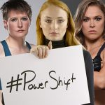 The Huffington Post UK launch Episode 2 of #PowerShift featuring Sophie Turner and UFC fighter Ronda Rousey