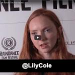 EXCLUSIVE Raindance Interview: Lily Cole | Orion