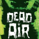 Gremlins on the Wings: Presenting Dead Air: A Puppet Infused Female Led Horror Comedy Short from Award Winning Filmmaker Geoff Harmer
