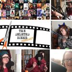 Listen Now: These Are A Few of Our Favourite Films – Episode 20 of The Deleted Scene Podcast with Kristian Mitchell-Dolby