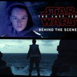 Revealed At Disney's D23 Expo – A Look Behind-The-Scenes at the Latest In Skywalker Saga: STAR WARS: THE LAST JEDI