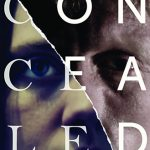 New Thought Productions Announces The UK Release Date For CONCEALED Directed by Shane T Hall Following UK Premiere on June 1