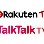 Leading Video-On-Demand Platform Rakuten TV acquires TalkTalk TV's off-net transactional base to Reach over 3 Million Users